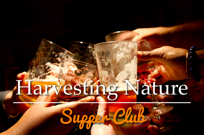 Harvesting Nature Supper Club